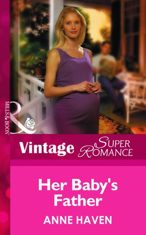 Her Baby's Father (Mills & Boon Vintage Superromance) (9 Months Later, Book 34)