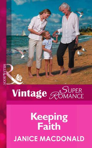 Keeping Faith (Mills & Boon Vintage Superromance) (A Little Secret, Book 7)