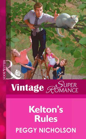 Kelton's Rules (Mills & Boon Vintage Superromance)
