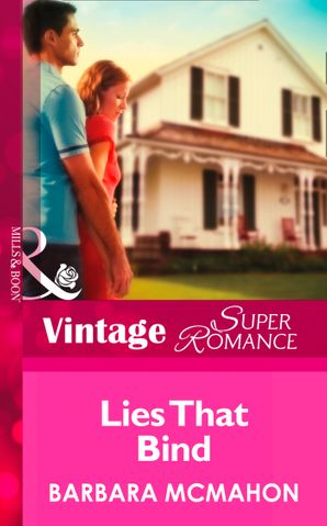 Lies That Bind (Mills & Boon Vintage Superromance) (The House on Poppin Hill, Book 2)
