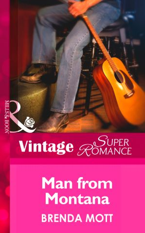 Man From Montana (Mills & Boon Vintage Superromance) (Single Father, Book 17) eBook First edition by Brenda Mott