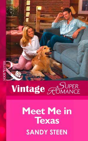 Meet Me In Texas (Mills & Boon Vintage Superromance) (Crystal Creek, Book 21)