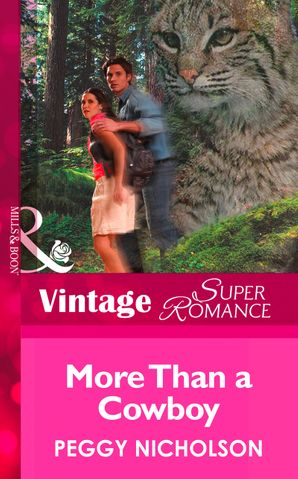 More Than A Cowboy (Mills & Boon Vintage Superromance) (Home on the Ranch, Book 29)