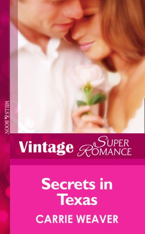 Secrets In Texas (Mills & Boon Vintage Superromance) (Count on a Cop, Book 30)