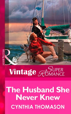 the-husband-she-never-knew-mills-and-boon-vintage-superromance-marriage-of-inconvenience-book-11