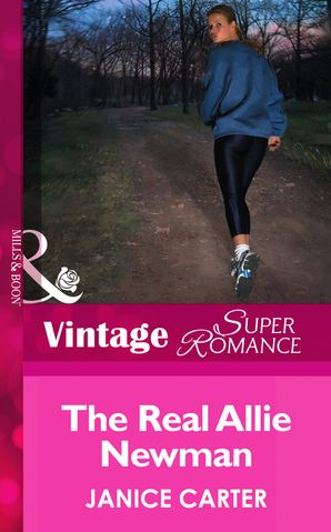The Real Allie Newman eBook First edition by Janice Carter