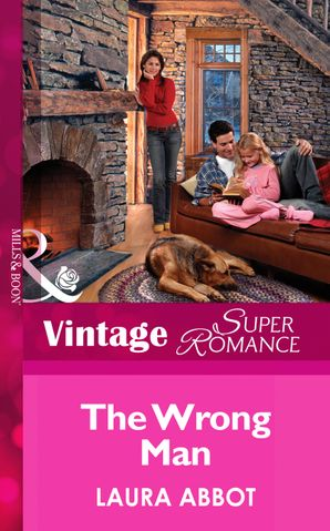 The Wrong Man (Mills & Boon Vintage Superromance) (Single Father, Book 3)