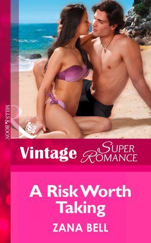 A Risk Worth Taking (Mills & Boon Vintage Superromance)