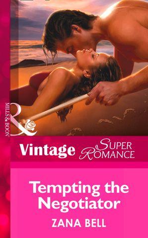 Tempting the Negotiator (Mills & Boon Vintage Superromance)