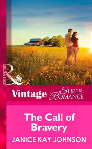 the-call-of-bravery-mills-and-boon-vintage-superromance-a-brothers-word-book-3
