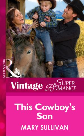 this-cowboys-son-mills-and-boon-vintage-superromance-home-on-the-ranch-book-45