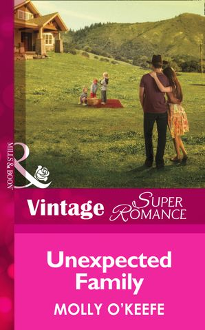 Unexpected Family (Mills & Boon Vintage Superromance) eBook First edition by Molly O'Keefe