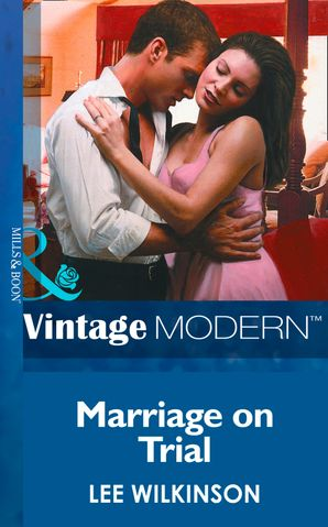 Marriage On Trial (Mills & Boon Modern)