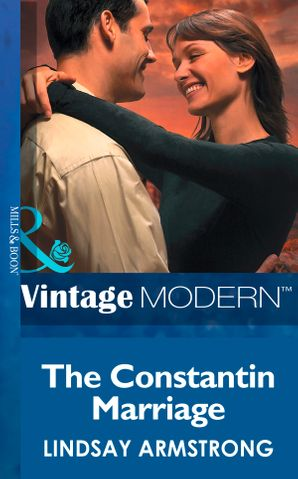 The Constantin Marriage (Mills & Boon Modern) (Wedlocked!, Book 28) eBook First edition by Lindsay Armstrong