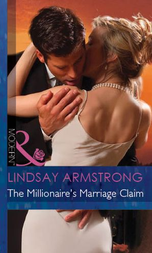 the-millionaires-marriage-claim-mills-and-boon-modern-the-millionaire-affair-book-4