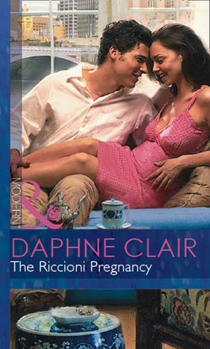 The Riccioni Pregnancy (Mills & Boon Modern) eBook First edition by Daphne Clair