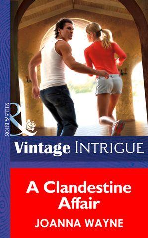 a-clandestine-affair-mills-and-boon-intrigue-cape-diablo-book-3