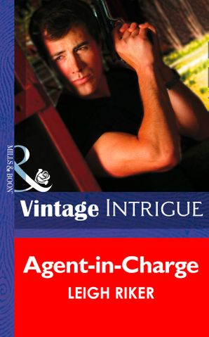 agent-in-charge-mills-and-boon-intrigue