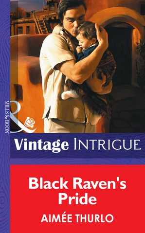 Black Raven's Pride (Mills & Boon Intrigue) eBook ePub First edition by Aimée Thurlo