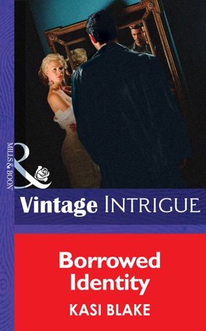 Borrowed Identity (Mills & Boon Intrigue)