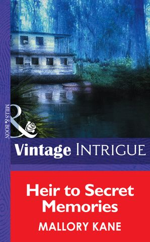 Heir To Secret Memories (Mills & Boon Intrigue) (Top Secret Babies, Book 7) eBook First edition by Mallory Kane