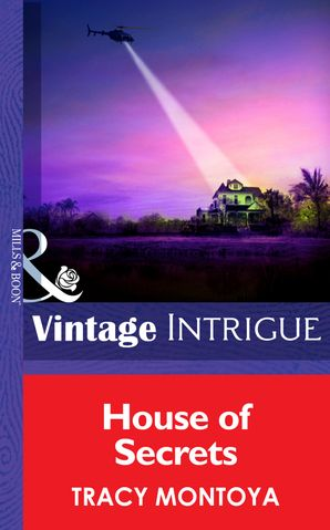 House Of Secrets (Mills & Boon Intrigue) (Mission: Family, Book 1)