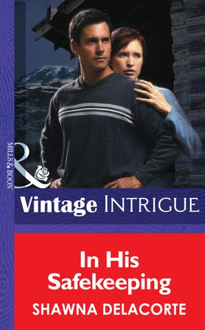 In His Safekeeping (Mills & Boon Intrigue)