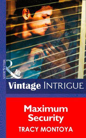 Maximum Security (Mills & Boon Intrigue)