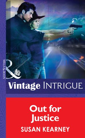 Out For Justice (Mills & Boon Intrigue) (Shotgun Sallys, Book 1)