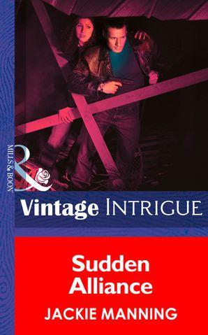 Sudden Alliance (Mills & Boon Intrigue)