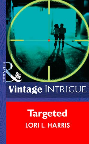 Targeted eBook First edition by Lori L. Harris