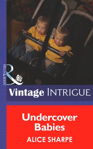 undercover-babies-mills-and-boon-intrigue-top-secret-babies-book-9