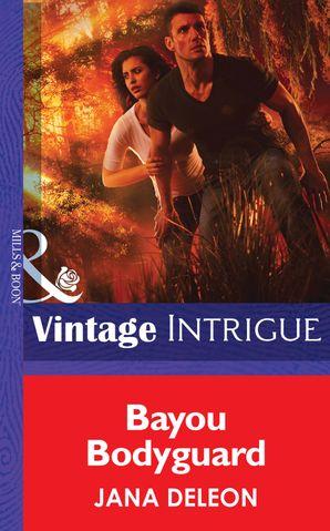 Bayou Bodyguard (Mills & Boon Intrigue) (Shivers, Book 12)