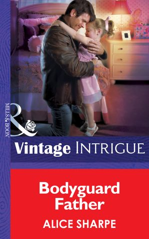 bodyguard-father-mills-and-boon-intrigue-skye-brother-babies-book-2