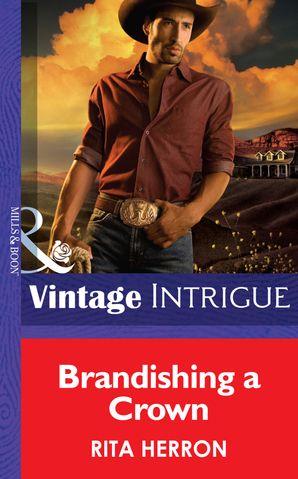Brandishing a Crown eBook First edition by Rita Herron