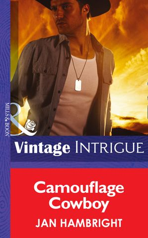 Camouflage Cowboy (Mills & Boon Intrigue) (Daddy Corps, Book 5) eBook First edition by Jan Hambright