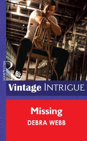 Missing eBook First edition by Debra Webb