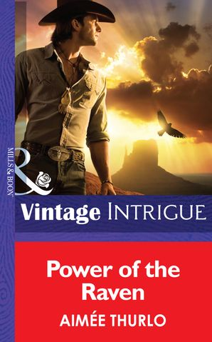 Power of the Raven (Mills & Boon Intrigue) (Copper Canyon, Book 2) eBook First edition by Aimée Thurlo