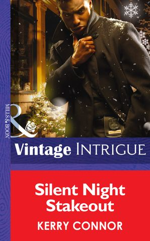 Silent Night Stakeout (Mills & Boon Intrigue) eBook First edition by