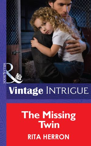 The Missing Twin eBook First edition by Rita Herron