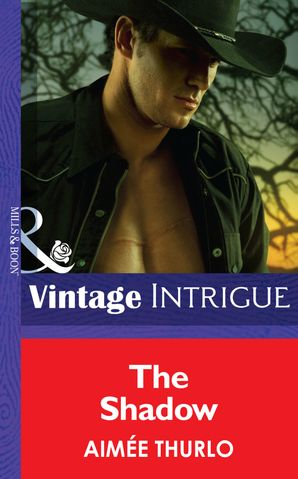 The Shadow (Mills & Boon Intrigue) (Brotherhood of Warriors, Book 5) eBook First edition by Aimée Thurlo