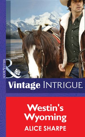 westins-wyoming-mills-and-boon-intrigue-open-sky-ranch-book-1