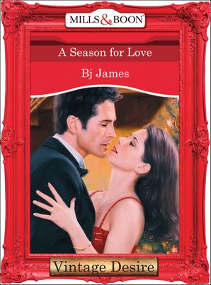 a-season-for-love-mills-and-boon-desire-men-of-belle-terre-book-1