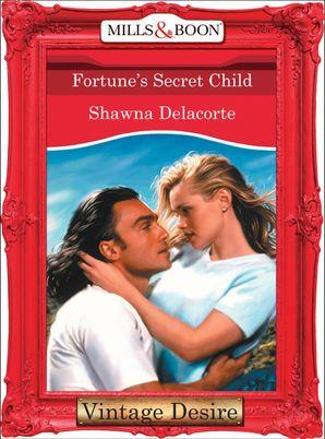Fortune's Secret Child (Mills & Boon Desire) (Fortune's Children, Book 25)