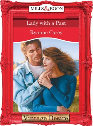Lady With A Past (Mills & Boon Desire)