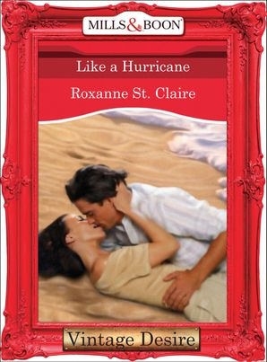 Like a Hurricane (Mills & Boon Desire)