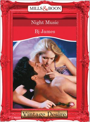 Night Music (Mills & Boon Desire) (The Black Watch, Book 2) eBook First edition by