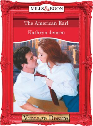 The American Earl (Mills & Boon Desire)