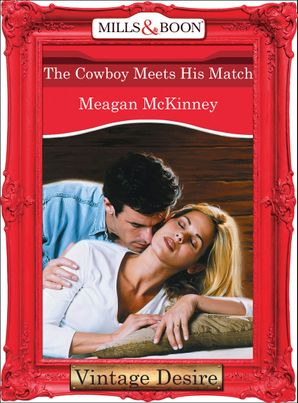The Cowboy Meets His Match (Mills & Boon Desire) (Matched in Montana, Book 1)