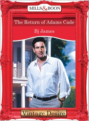 the-return-of-adams-cade-mills-and-boon-desire